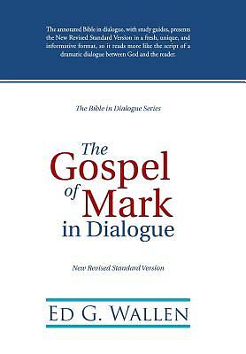 Picture of The Gospel of Mark in Dialogue