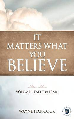 Picture of It Matters What You Believe