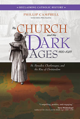 Picture of The Church and the Dark Ages (430-1027)