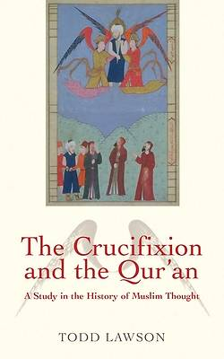 The Crucifixion and the Qur'an