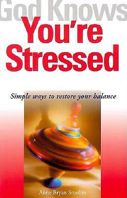 God Knows Youre Stressed