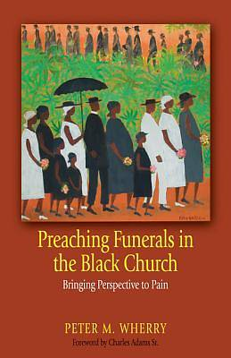 Preaching Funerals in the Black Church