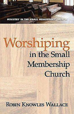 Picture of Worshiping in the Small Membership Church - eBook [ePub]