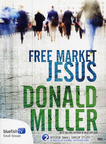 Free Market Jesus with Don Miller DVD
