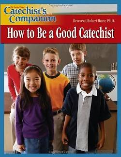 Picture of Catechist's Companion How to Be a Good Catechist