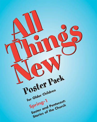 All Things New Older Elementary Posters Spring 1