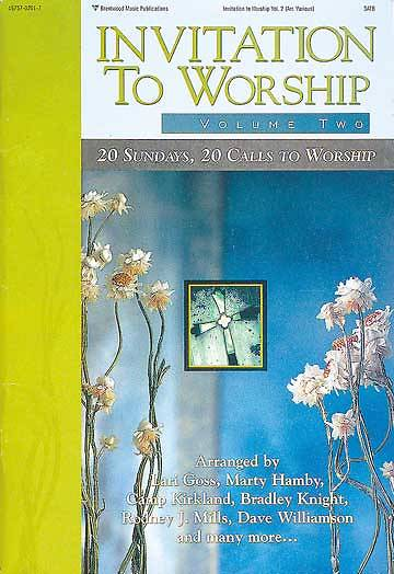 Invitation To Worship Volume 2 Choral Book