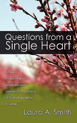 Questions from a Single Heart