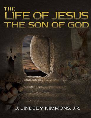 Picture of The Life of Jesus, the Son of God