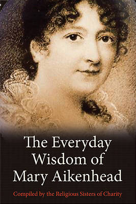 The Everyday Wisdom of Mary Aikenhead