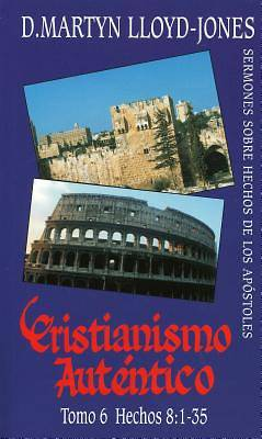 Picture of Cristianismo Autntico, Tomo 6 Hechos 8