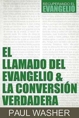 Picture of El Llamado del Evangelio & La Conversión Verdadera