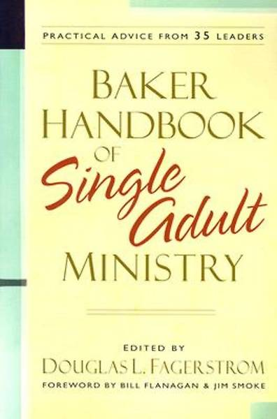 Baker Handbook of Single Adult Ministry [ePub Ebook]