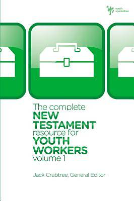 Picture of The Complete New Testament Resource for Youth Workers, Volume 1