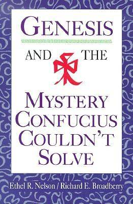 Picture of Genesis and the Mystery Confucius Couldn't Solve