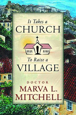 It Takes a Church to Raise a Village