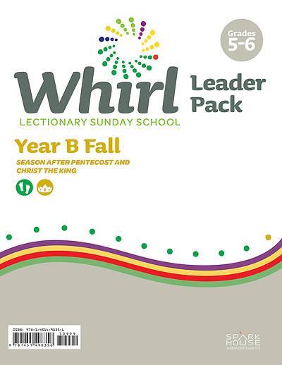 Whirl Lectionary Grades 5-6 Leader Pack Fall Year B