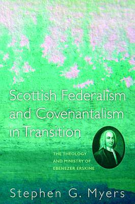 Picture of Scottish Federalism and Covenantalism in Transition