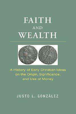 Faith and Wealth