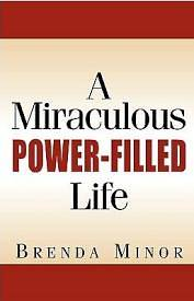 Picture of A Miraculous Power-Filled Life