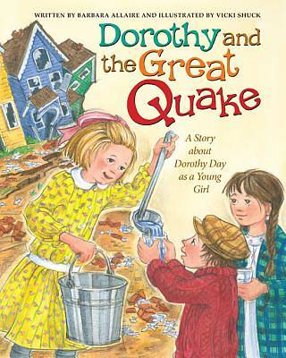 Dorothy Day and the Great Quake
