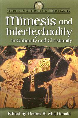 Mimesis and Intertextuality in Antiquity and Christianity