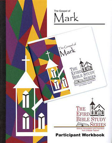 Efird Bible Study Series-  Gospel of Mark Individual Study Kit
