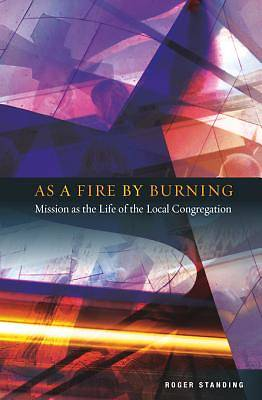 As a Fire by Burning [ePub Ebook]