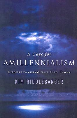 Picture of A Case for Amillennialism