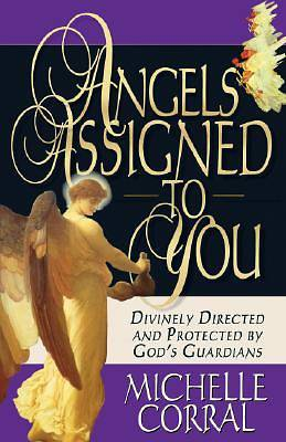 Angels Assigned to You