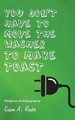Picture of You Don't Have to Move the Washer to Make Toast