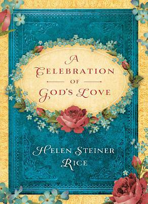 A Celebration of Gods Love