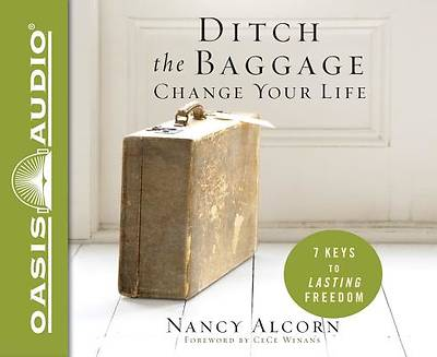Picture of Ditch the Baggage, Change Your Life (Library Edition)