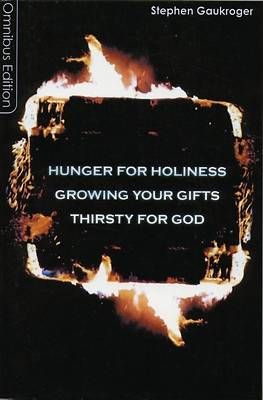 Hunger for Holiness/Growing Your Gifts/Thirsty for God