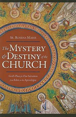 Picture of The Mystery and Destiny of the Church