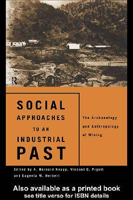 Social Approaches to an Industrial Past [Adobe Ebook]