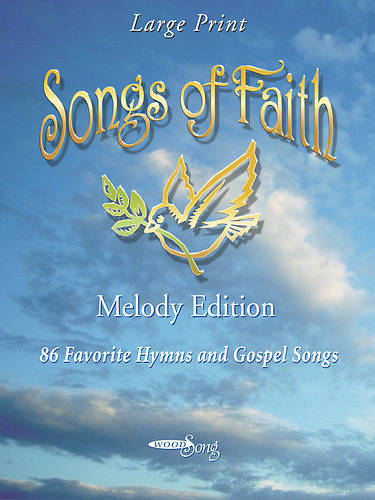 Songs of Faith Songbook Spiral Edition (Melody Edition)