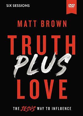 Truth Plus Love Video Study DVD