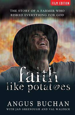 Faith Like Potatoes Film Edition