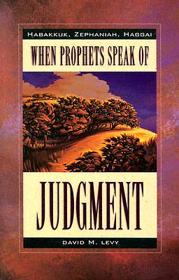 When Prophets Speak of Judgement