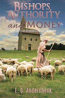 Bishops, Authority and Money