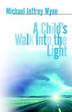 Picture of A Child's Walk Into the Light