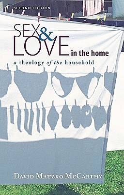 Sex and Love in the Home, Second Edition