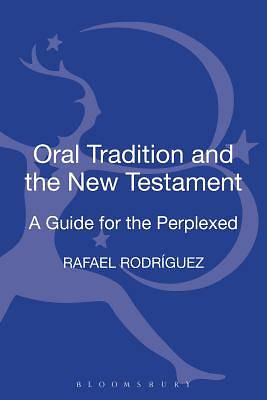 Oral Tradition and the New Testament [ePub Ebook]