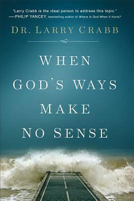 Picture of When God's Ways Make No Sense