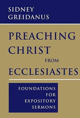 Picture of Preaching Christ from Ecclesiastes