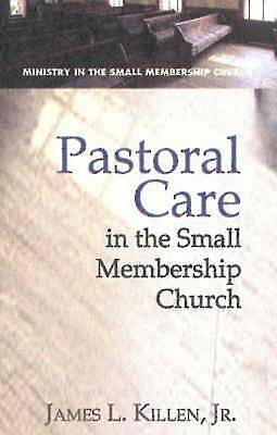Pastoral Care in the Small Membership Church - eBook [ePub]