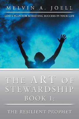The Art of Stewardship, Part 1-The Foundation