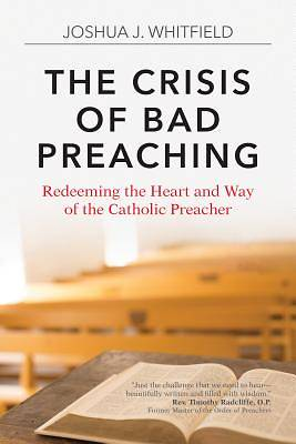 Picture of The Crisis of Bad Preaching