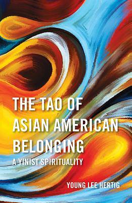 Picture of The Tao of Asian American Belonging